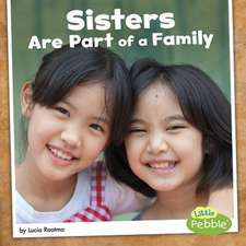 Sisters Are Part of a Family