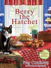 Berry the Hatchet