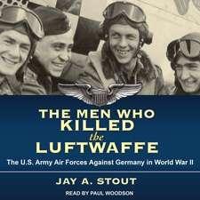 Men Who Killed the Luftwaffe