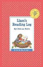 Liam's Reading Log:  My First 200 Books (Gatst)