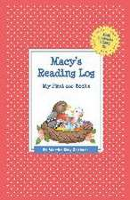 Macy's Reading Log:  My First 200 Books (Gatst)