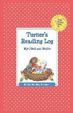 Turner's Reading Log:  My First 200 Books (Gatst)