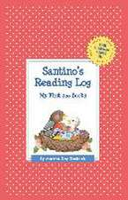 Santino's Reading Log:  My First 200 Books (Gatst)