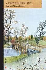 North Bridge, Concord:  A Traveler's Journal