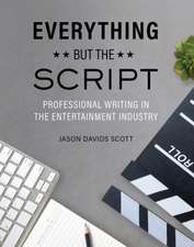 Everything but the Script
