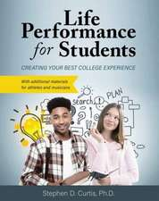 Life Performance for Students