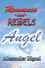 Romance and Rebels