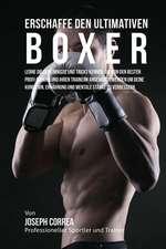 Erschaffe Den Ultimativen Boxer