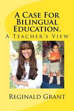 A Case for Bilingual Education