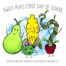 Sweet Pea's First Day of School
