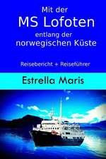 Mit Der MS Lofoten Entlang Der Norwegischen Kuste