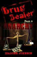 Drug Dealer Part 3