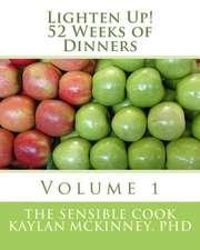Lighten Up! 52 Weeks of Dinners