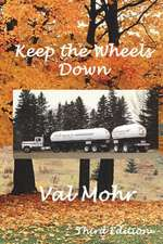 Keep the Wheels Down - 3rd Edition