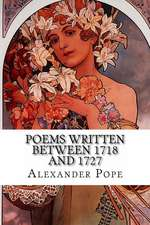 Poems Written Between 1718 and 1727