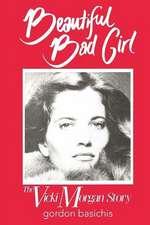 Beautiful Bad Girl