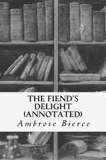 The Fiend's Delight (Annotated)