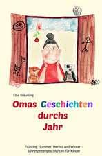 Omas Geschichten Durchs Jahr
