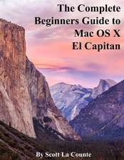 The Complete Beginners Guide to Mac OS X El Capitan