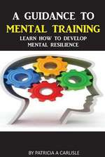 A Guidance to Mental Training