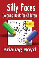Silly Faces Coloring Book for Children