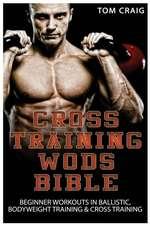 Cross Training Wods Bible