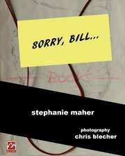 Sorry, Bill...