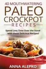 40 Mouthwatering Paleo Crockpot Recipes