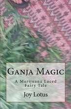 Ganja Magic