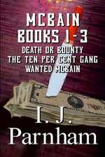 McBain Series: Books 1-3