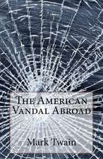 The American Vandal Abroad:  A Knockout Story