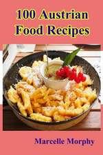 100 Austrian Food Recipes