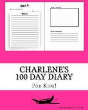 Charlene's 100 Day Diary