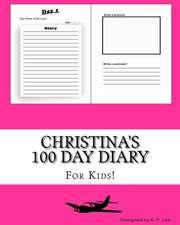 Christina's 100 Day Diary