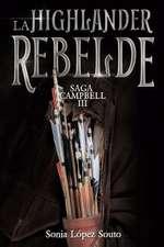 La Highlander Rebelde