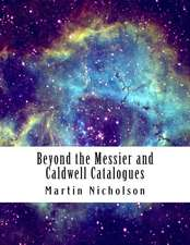 Beyond the Messier and Caldwell Catalogues