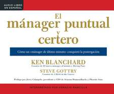 El Manager Puntual y Certero (the On-Time, On-Target Manager)