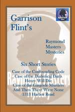 Case of the Confounding Code (and Five More Short Raymond Masters Mysteries)
