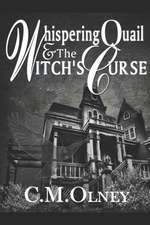 Whispering Quail and the Witch's Curse