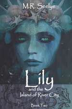 Lily & the Island of River City