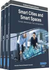 Smart Cities and Smart Spaces