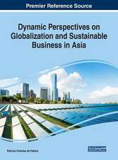 Dynamic Perspectives on Globalization and Sustainable Business in Asia