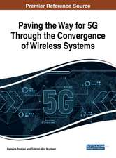 Paving the Way for 5G Through the Convergence of Wireless Systems