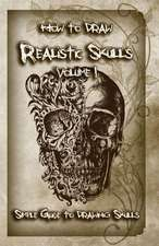 How to Draw Realistic Skulls Volume 1