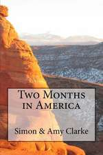 Two Months in America