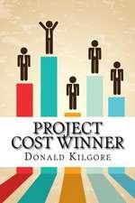 Project Cost Winner