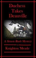 Duchess Takes Deauville
