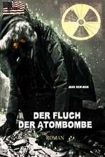 Der Fluch Der Atombombe