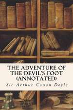 The Adventure of the Devil's Foot (Annotated)