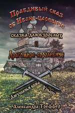 The Truthful Tale about the Prince Ivan and the King Dragomir